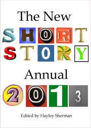 The New Short Story Annual 2013