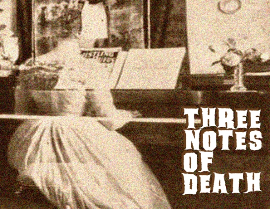 three notes to death