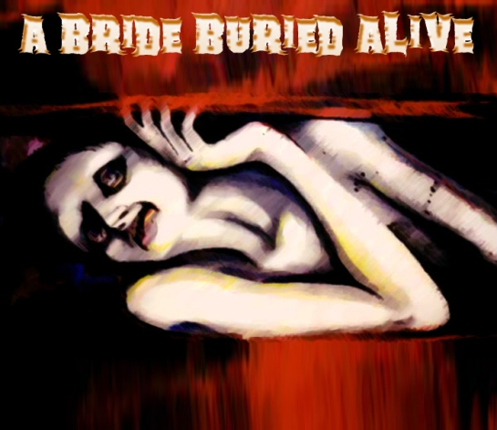 A bride buried alive