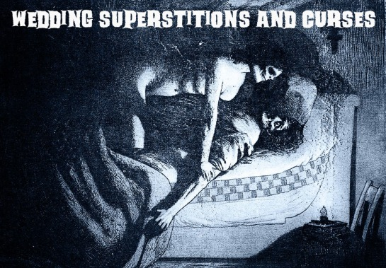 wedding superstitions and curses