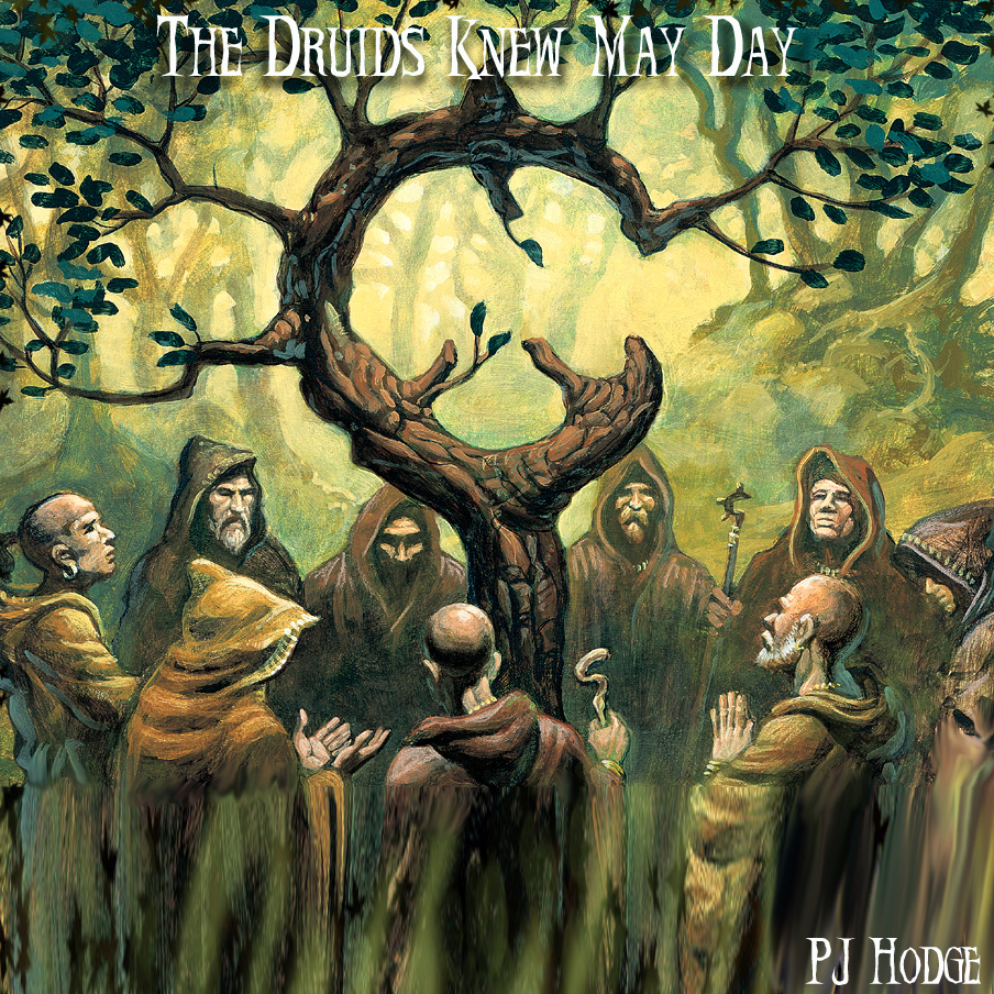 The Druids Knew May Day — a history of May Day customs and ...